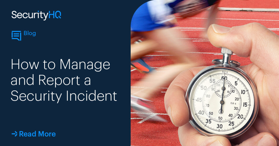 How to Manage and Report a Security Incident